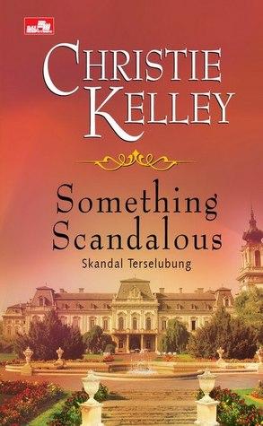 Something Scandalous  (Skandal Terselubung )
