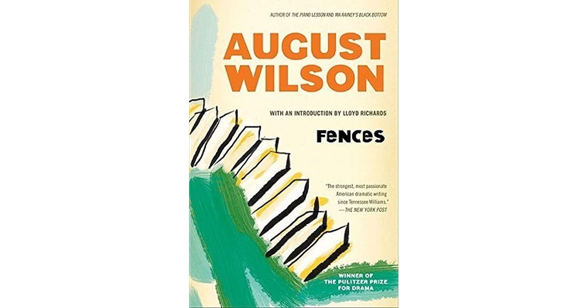 the symbol of sports in fences a play by august wilson Now, of course, fences will become the first of wilson's plays to be made into a   in collective memory the very emblem of tennessee williams's artistry  in  fictive form, troy is a former baseball star in the negro leagues,.