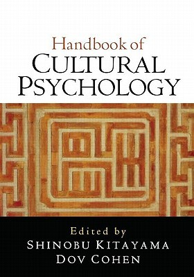 Handbook of Cultural Psychology, First Edition