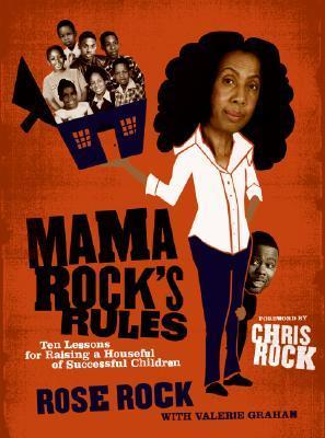 Mama-Rock-s-Rules-Ten-Lessons-for-Raising-a-Houseful-of-Successful-Children
