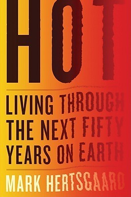 hot living through the next fifty years