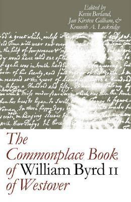 Commonplace Book of William Byrd II of Westover