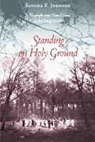 Standing on Holy Ground: A Triumph Over Hate Crime in the Deep South