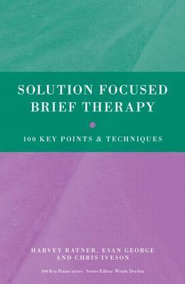 Solution-Focused-Brief-Therapy-100-Key-Points-and-Techniques