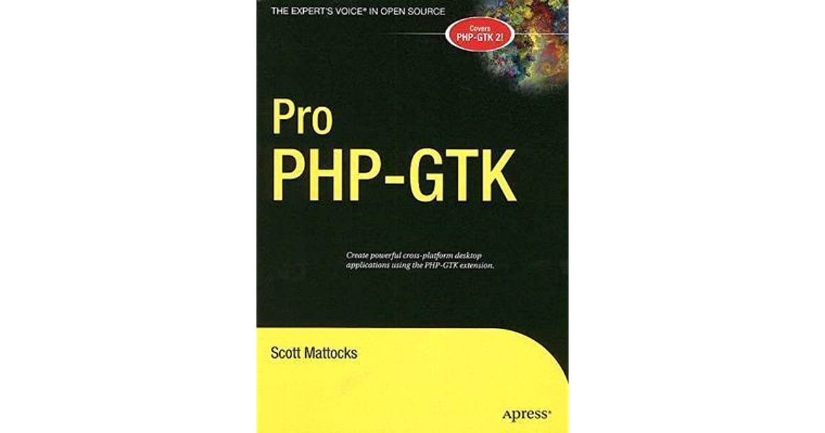 Pro Php-Gtk by Scott Mattocks