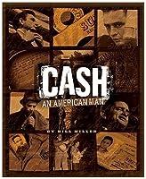 Cash: An American Man. Bill Miller