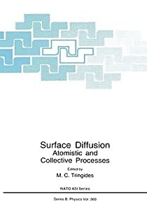Surface Diffusion: Atomistic and Collective Processes