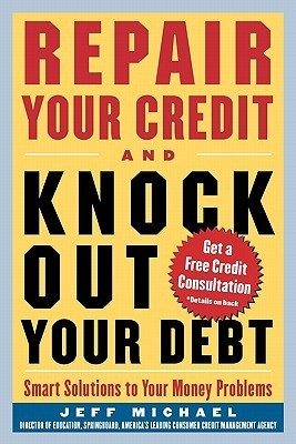 Repair-Your-Credit-and-Knock-Out-Your-Debt-