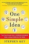 One Simple Idea by Stephen Key
