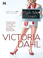Talk Me Down (Tumble Creek, #1)