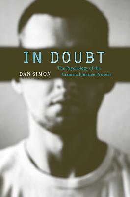 In Doubt-The Psychology of the Criminal Justice Process