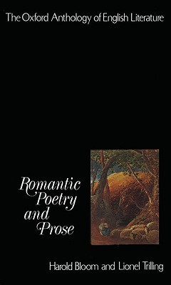 The Oxford Anthology of English Literature 4: Romantic Poetry & Prose