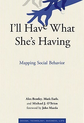 I'll Have What She's Having  Mapping Social Behavior (2011, The MIT Press)