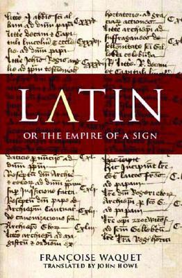 Latin, Or the Empire of the Sign