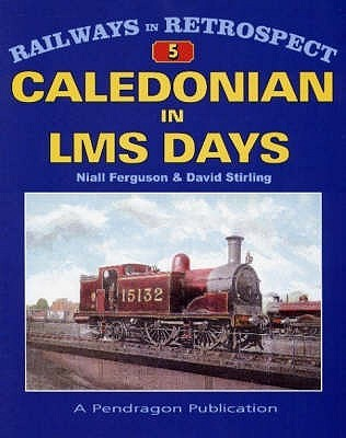 Caledonian in LMS Days