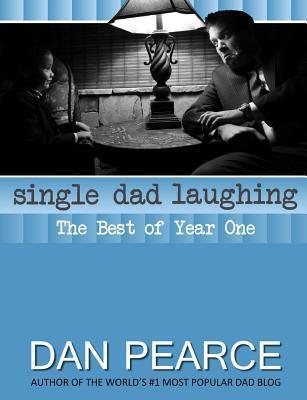 Single Dad Laughing