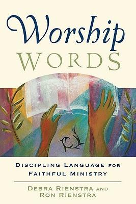 Worship Words: Discipling Language for Faithful Ministry