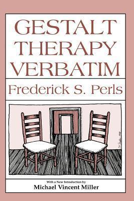 Gestalt Therapy Verbatim