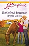 The Cowboy's Sweetheart (The Cowboy Series, #6)