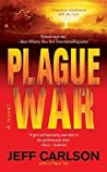 Plague War (Plague, #2)