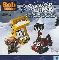 Snowed Under: The Bobblesberg Winter Games