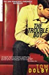 The Trouble Boy