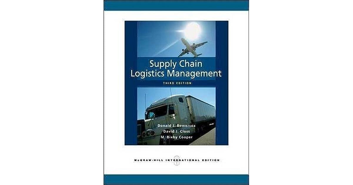 Supply Chain Logistics Management Donald J Bowersox David J
