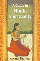 A Guide to Hindu Spirituality