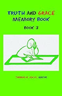 Truth and Grace Memory Book: Book 3