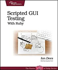 Scripted GUI Testing with Ruby