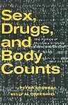 Sex, Drugs & Body Counts