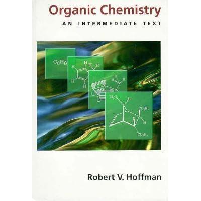 Organic Chemistry: An Intermediate Text (Topics in Organic Chemistry)