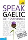 Speak Gaelic with Confidence [With Booklet]