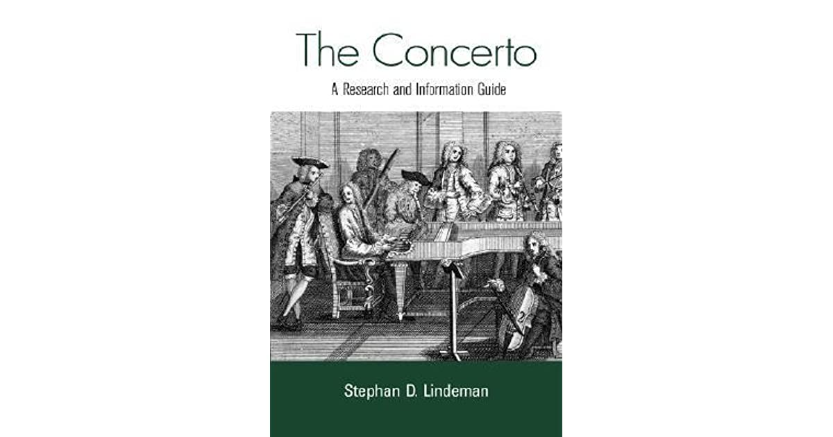 The Concerto: A Research and Information Guide (Routledge Music Bibliographies)
