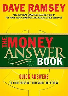 The Money Answer Book: Quick Answers to Your Everyday Financial Questions
