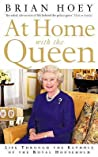 At Home with the Queen by Brian Hoey