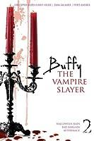 Buffy the Vampire Slayer #2: Halloween Rain; Bad Bargain; AfterImage