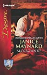 All Grown Up (Men Of Wolff Mountain #5)
