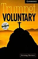 Trumpet Voluntary Book and Audio CD Pack: Level 6 Advanced (Cambridge English Readers)