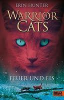 Feuer und Eis (Warrior Cats, #2)