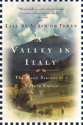 A Valley in Italy by Lisa St. Aubin de Terán