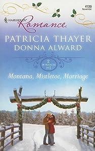 Montana, Mistletoe, Marriage: An Anthology