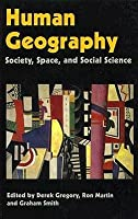 Human Geography: Society, Space, and Social Science