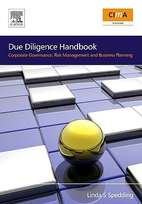 Due Diligence Handbook-Corporate Governance, Risk Management and Business Planning