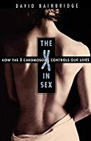 X in Sex: How the X Chromosome Controls Our Lives