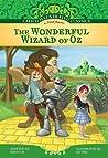 The Wonderful Wizard of Oz (Calico Illustrated Classics Set 4)