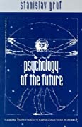 Psychology of the Future: Lessons from Modern Consciousness Research