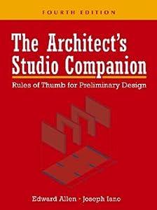 The Architect's Studio Companion: Rules of Thumb for Preliminary Design