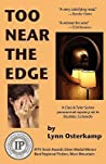 Too Near The Edge (Cleo & Tyler Mysteries, #1)