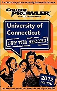 University of Connecticut 2012: Off the Record